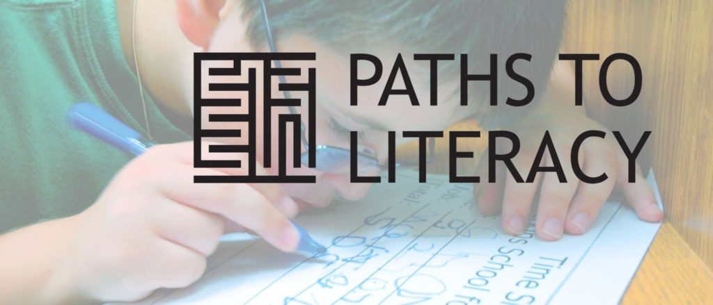 Photo of a student writing on paper. Text overlay says Paths to Literacy.